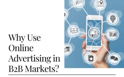 Why Use Online Advertising in B2B Markets?
